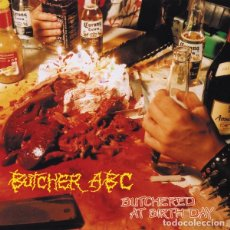 CDs de Música: BUTCHER ABC - BUTCHERED AT BIRTH DAY - CD. Lote 146270716