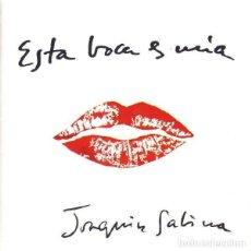 CDs de Música: JOAQUIN SABINA - ESTA BOCA ES MÍA. Lote 146284778