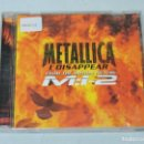 CDs de Música: METALLICA I DISAPPEAR FROM THE MOTION PICTURE M.I. 2 CD. Lote 146348654