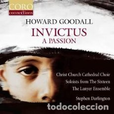 CDs de Música: HOWARD GOODALL - INVICTUS A PASSION (CD) THE LANYER ENSEMBLE, STEPHEN DARLINGTON. Lote 146376490