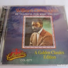 CDs de Música: WILLIAM DEVAUGHN - BE THANKFUL FOR WHAT YOU GOT. A GOLDEN CLASSICS EDITION 1993 USA CD. Lote 146500434