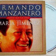 CDs de Música: ARMANDO MANZANERO - PARECE QUE FUE AYER (CON MARÍA JIMÉNEZ) - CD SINGLE PROMOCIONAL 2003. Lote 146551034