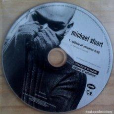 CDs de Música: MICHAEL STUART - SÚBELE EL VOLUMEN - CD SINGLE PROMOCIONAL 2001 - BAT. Lote 146553894
