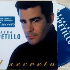 CDs de Música: EDUARDO CAPETILLO - EL SECRETO - CD SINGLE PROMOCIONAL 2001 - HORUS. Lote 146556238
