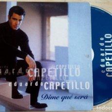 CDs de Música: EDUARDO CAPETILLO - DIME QUÉ SERÁ - CD SINGLE PROMOCIONAL 2002 - HORUS. Lote 146556810