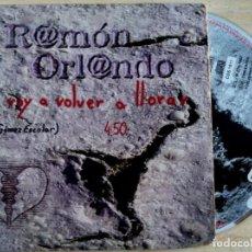 CDs de Música: RAMON ORLANDO - NO VOY A VOLVER A LLORAR - CD SINGLE PROMOCIONAL 1996 - KAREN. Lote 146561498