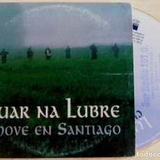 CDs de Música: LUAR NA LUBRE - CHOVE EN SANTIAGO - CD SINGLE PROMOCIONAL 1999 - WEA. Lote 146564998