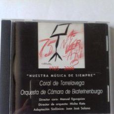 CDs de Música: NUESTRA MUSICA DE SIEMPRE. CORAL DE TORRELAVEGA. EN PERFECTO ESTADO.. Lote 146726930