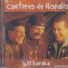 CDs de Música: CANTORES DE HÍSPALIS CD AL'BARAKA (PRECINTADO). Lote 146769198