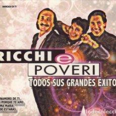 CDs de Música: RICCHI E POVERI - TODOS SUS GRANDES EXITOS EN ESPAÑOL E ITALIANO DOBLE CD. Lote 147503298