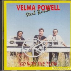 CDs de Música: VELMA POWELL STEEL BAND - GO WITH THE FLOW - CD BLUES. Lote 147509130