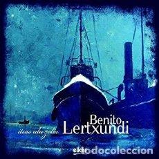 CDs de Música: BENITO LERTXUNDI - ITSAS ULU ZOLIA (CD, ELKAR) NUEVO!!! FOLK VASCO. Lote 147598734