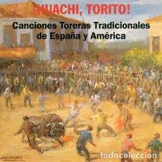 CDs de Música: LA BAZANCA / ALTURAS - HUACHI TORITO . CANCIONES TORERAS TRADICIONALES DE ESPAÑA Y AMÉRICA (1993). Lote 147661254