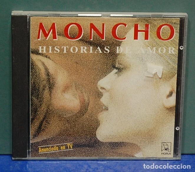 LMV - MONCHO. HISTORIAS DE AMOR. CD (Música - CD's Melódica )