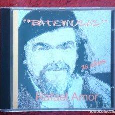 CDs de Música: RAFAEL AMOR (BATEMUSAS - 25 AÑOS) CD 1999 * RARO. Lote 147727006