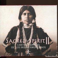 CDs de Música: SACRED SPIRIT II. CANTOS Y DANZAS DE LOS INDIOS AMERICANOS. CD. VIRGIN 2000. Lote 147843206