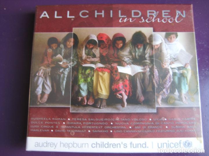 ALL CHILDREN SCHOOL CD UNICEF - AUDREY HEPBURN - CAETANO VELOSO - PORTUONDO - DULCE PONTES 15 TEMAS (Música - CD's World Music)