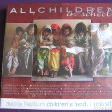 CDs de Música: ALL CHILDREN SCHOOL CD UNICEF - AUDREY HEPBURN - CAETANO VELOSO - PORTUONDO - DULCE PONTES 15 TEMAS. Lote 148000842