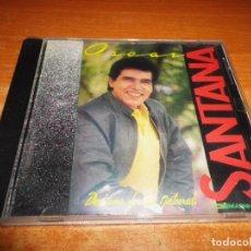 CDs de Música: OSCAR SANTANA DE UNA FORMA NATURAL CD ALBUM VENEZUELA CONTIENE 12 TEMAS MUY RARO AÑO 1991. Lote 148082906