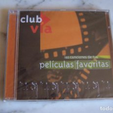 CDs de Música: CD LAS CANCIONES DE TUS PELÍCULAS FAVORITAS. CLUB VÍA. PRECINTADO, NUEVO. . Lote 148085114