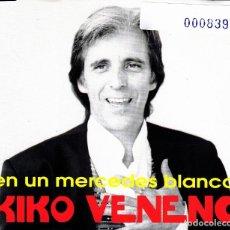CDs de Música: KIKO VENENO - EN UN MERCEDES BLANCO CD SINGLE 1 TEMA 1993. Lote 148187042