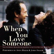 CDs de Música: BSO WHEN YOU LOVE SOMEONE - ANITA BAKER Y JAMES INGRAM CD SINGLE 3 TEMAS 1995. Lote 148188054