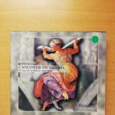CDs de Música: CANÇONER DE GANDIA. EL CANT DE LA SIBIL.LA VALENCIANA / CAPELLA DE MINISTRERS (CD). Lote 148245658