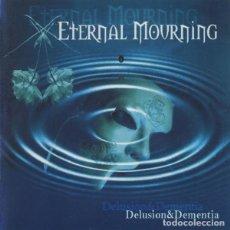 CDs de Música: ETERNAL MOURNING – DELUSION & DEMENTIA SPANISH DOOM METAL, DEATH METAL, GOTHIC ROCK. Lote 148381778