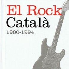 CDs de Musique: EL ROCK CATALÁ 1980 - 1994 ( 1994) LIBRO CD. Lote 148466590