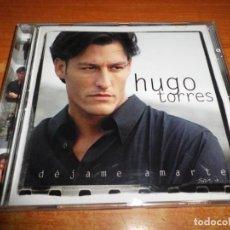 CDs de Música: HUGO TORRES DEJAME AMARTE CD ALBUM DEL AÑO 1998 DAVID PALAU CONTIENE 12 TEMAS MIGUEL GALLARDO. Lote 211873968