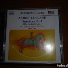 CDs de Música: AARON COPLAND. SYMPHONY NO. 3 / BILLY THE KID (SUITE) . NAXOS, 2001. CD. IMPECABLE (#). Lote 148665106
