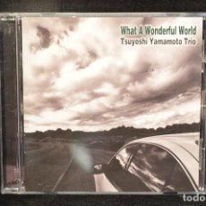 CDs de Música: TSUYOSHI YAMAMOTO TRIO - WHAT A WONDERFUL WORLD - CD. Lote 148737358