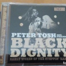 CDs de Música: PETER TOSH AND FRIENDS BLACK DIGNITY (EARLY WORKS OF THE STEPPIN' RAZOR) CD TROJAN. Lote 148976338