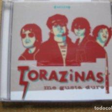CDs de Música: TORAZINAS - ME GUSTA DURO. Lote 149307066