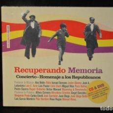 CDs de Música: RECUPERANDO MEMORIA - CONCIERTO HOMENAJE A LOS REPUBLICANOS - CD + DVD. Lote 149370866