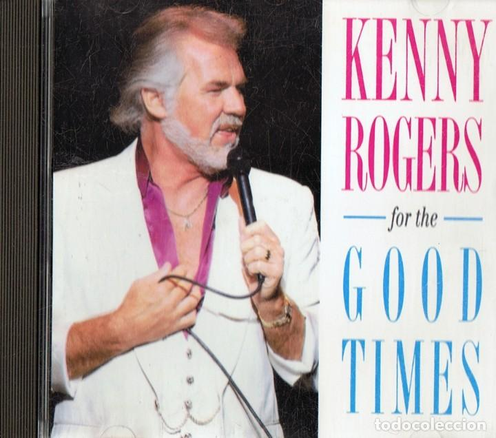 KENNY ROGERS FOR THE GOOD TIMES (Música - CD's Country y Folk)