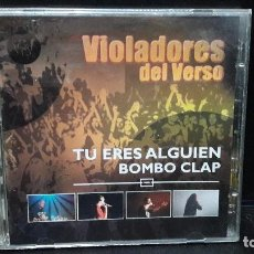 CDs de Música: VIOLADORES DEL VERSO - TU ERES ALGUIEN BOMBO CLAP CD+DVD BUEN ESTADO. Lote 149687786