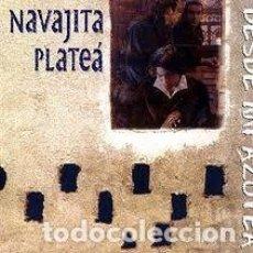 CDs de Música: NAVAJITA PLATEA - DESDE MI AZOTEA. Lote 149876338