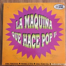 CDs de Música: LA MAQUINA QUE HACE POP II ANIMAL RECORDS CD PROMO LA RUTA IMPOSIBLES. Lote 149965550