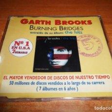 CDs de Música: GARTH BROOKS BURNING BRIDGES CD SINGLE PROMO ESPAÑA PORTADA UNICA PARA ESPAÑA 1995 1 TEMA RARO. Lote 150005650