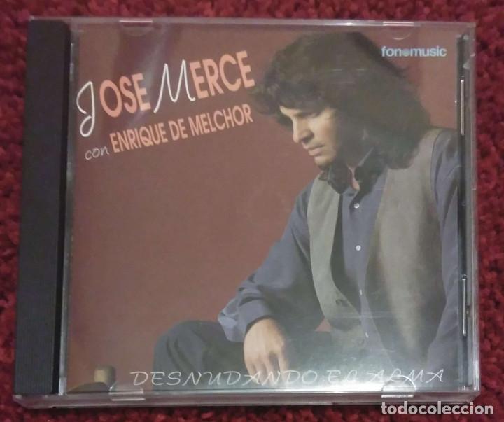 JOSE MERCE CON ENRIQUE MELCHOR (DESNUDANDO EL ALMA) CD 1994 (Música - CD's Flamenco, Canción española y Cuplé)