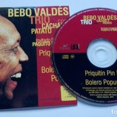 CDs de Música: BEBO VALDÉS TRIO CON CACHAO Y PATATO 'PRIQUITIN PIN PON' CD SINGLE PROMO 2001 PAQUITO D' RIVERA. Lote 150152086