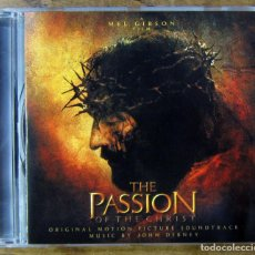 CDs de Música: BSO - THE PASSION OF THE CHRIST, LA PASIÓN DE CRISTO - JOHN DEBNEY - 2004 - MEL GIBSON. Lote 150285798