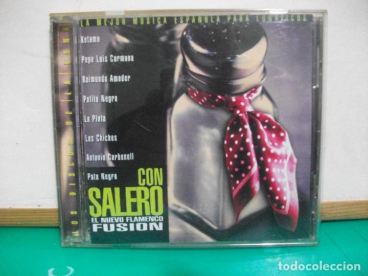 CON SALERO - KETAMA, RAIMUNDO A. , PATITA NEGRA, PATA NEGRA, LOS CHICHOS,( CD ) 1999 PEPETO (Música - CD's Flamenco, Canción española y Cuplé)