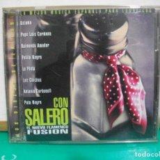 CDs de Música: CON SALERO - KETAMA, RAIMUNDO A. , PATITA NEGRA, PATA NEGRA, LOS CHICHOS,( CD ) 1999 PEPETO. Lote 150328606