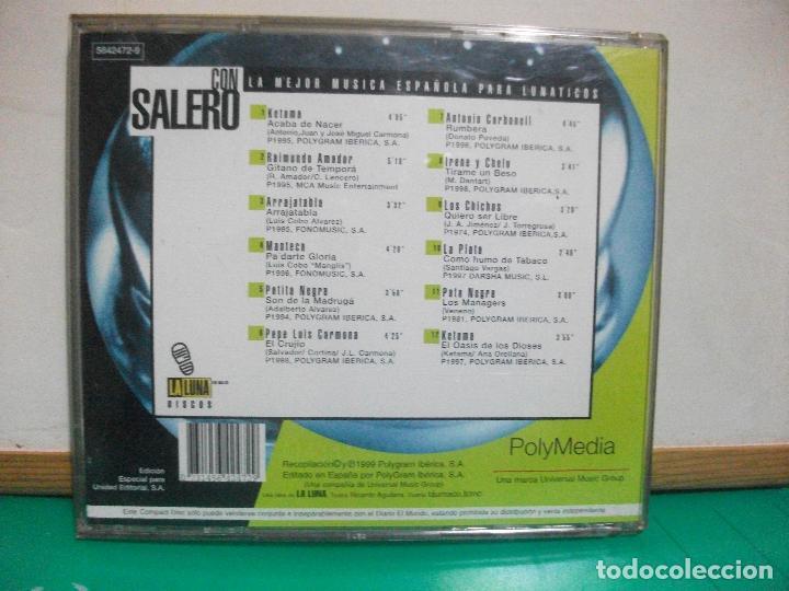 CDs de Música: CON SALERO - KETAMA, RAIMUNDO A. , PATITA NEGRA, PATA NEGRA, LOS CHICHOS,( CD ) 1999 PEPETO - Foto 2 - 150328606