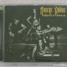 CDs de Música: NANCYS RUBIAS (AHORA O NUNCA) CD 2011. Lote 150400066