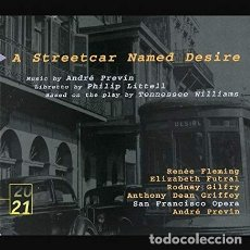 CDs de Música: A STREETCAR NAMED DESIRE. ANDRÉ PREVIN, RENÉE FLEMING, ELIZABETH FUTRAL. SAN FRANCISCO OPERA ORCHEST. Lote 150563018