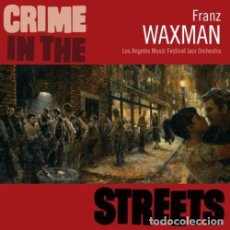 CDs de Música: CRIME IN THE STREETS / FRANK WAXMAN CD BSO - VARESE CLUB. Lote 150596402