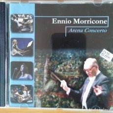 CDs de Música: ENNIO MORRICONE - ARENA CONCERTO. Lote 148314886